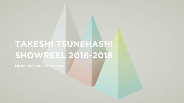 TAKESHI TSUNEHASHI SHOWREEL 2016-2018
