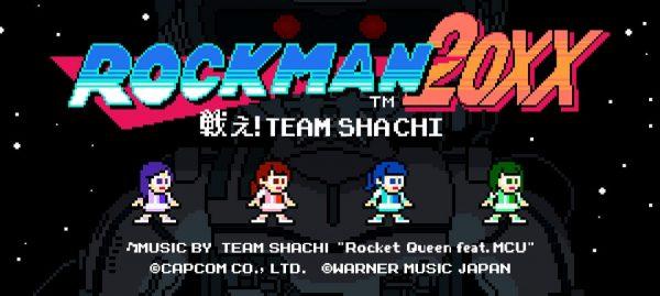 ROCKMAN 20 XX 〜戦え! TEAM SHACHI〜