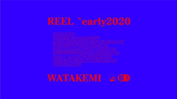Watakemi Reel 2019