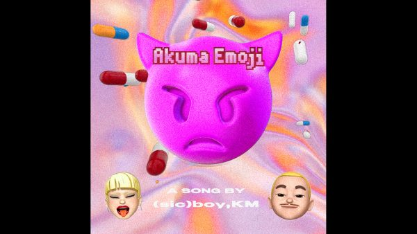 (sic)boy,KM – Akuma Emoji