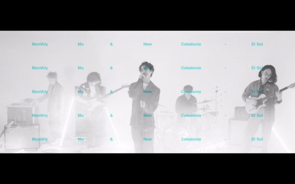 Monthly Mu & New Caledonia – El Sol (Official Video)