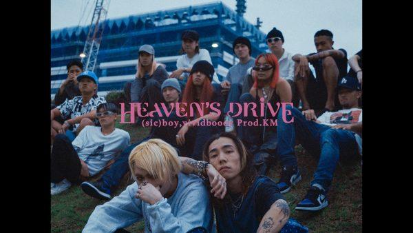 (sic)boy,KM – Heaven's Drive feat.vividboooy